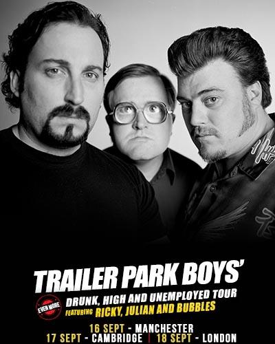 Trailer Park Boys live in London, Cambridge & Manchester September 2015