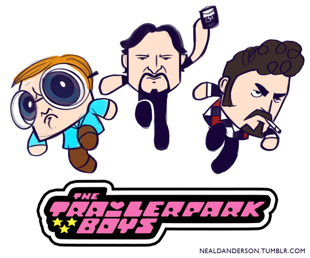 Trailer Park Boys as the Powerpuff Girls!