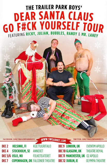 Trailer Park Boys live show heads to Sweden, Denmark, Finland, Norway, UK and Ireland in Dec!
