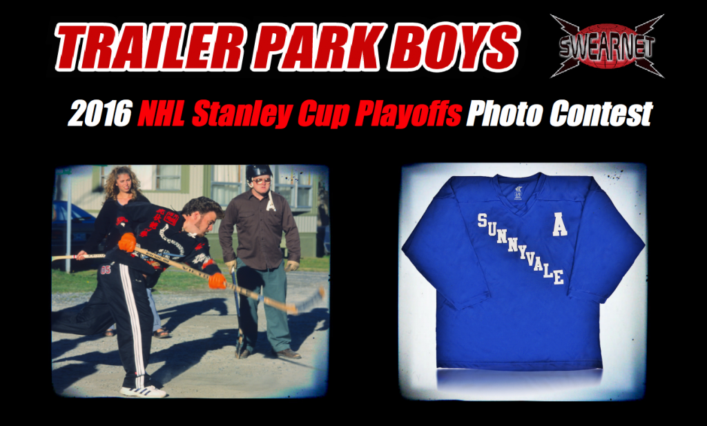 Trailer Park Boys Stanley Cup Playoffs Photo Contest