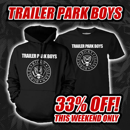 Get 33% off Trailer Park Boys Crest t-shirts and hoodies this weekend!