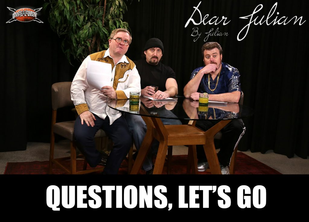 Dear Julian needs your questions