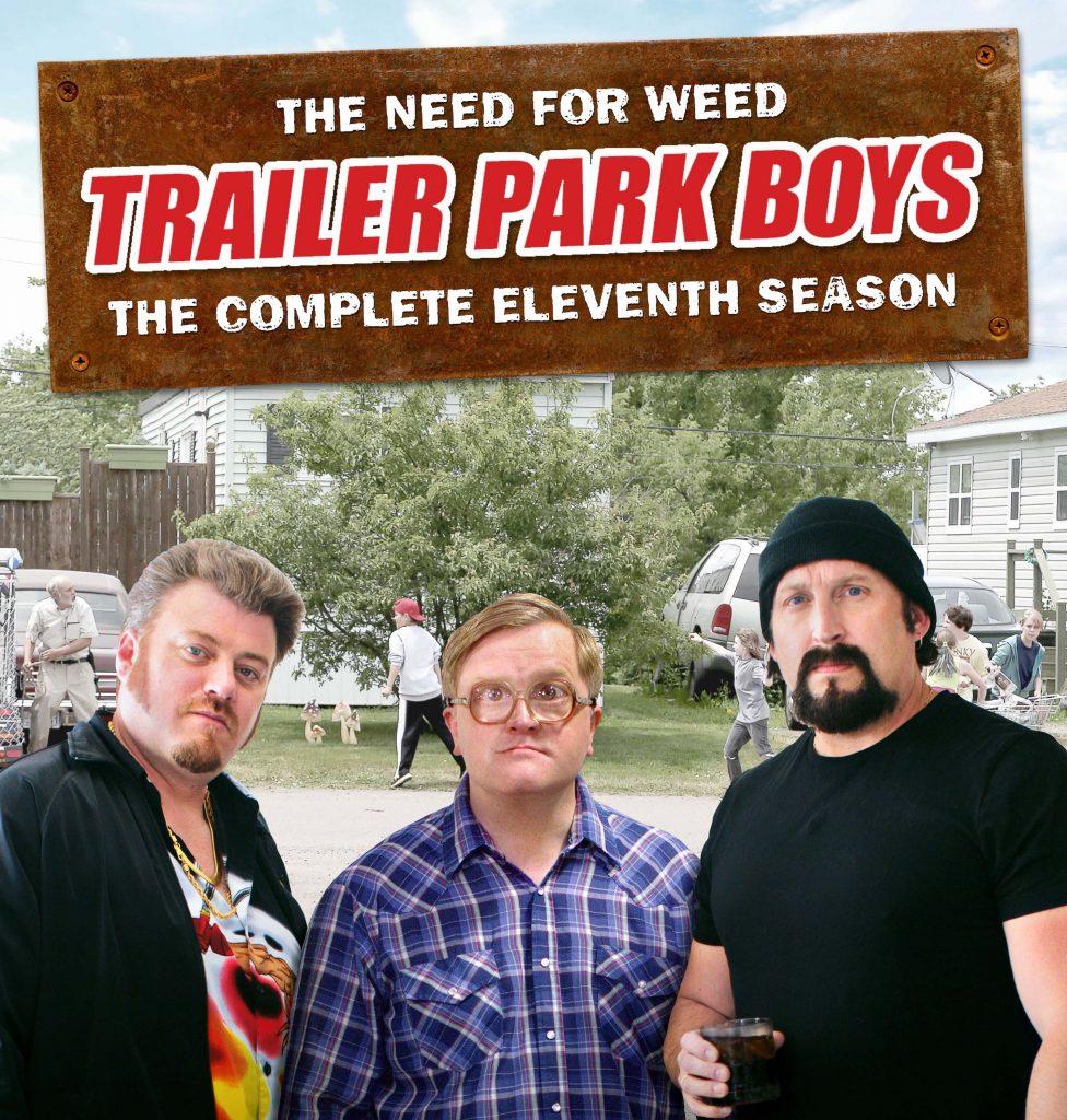 Trailer Park Boys Season 11 - now streaming on Netflix