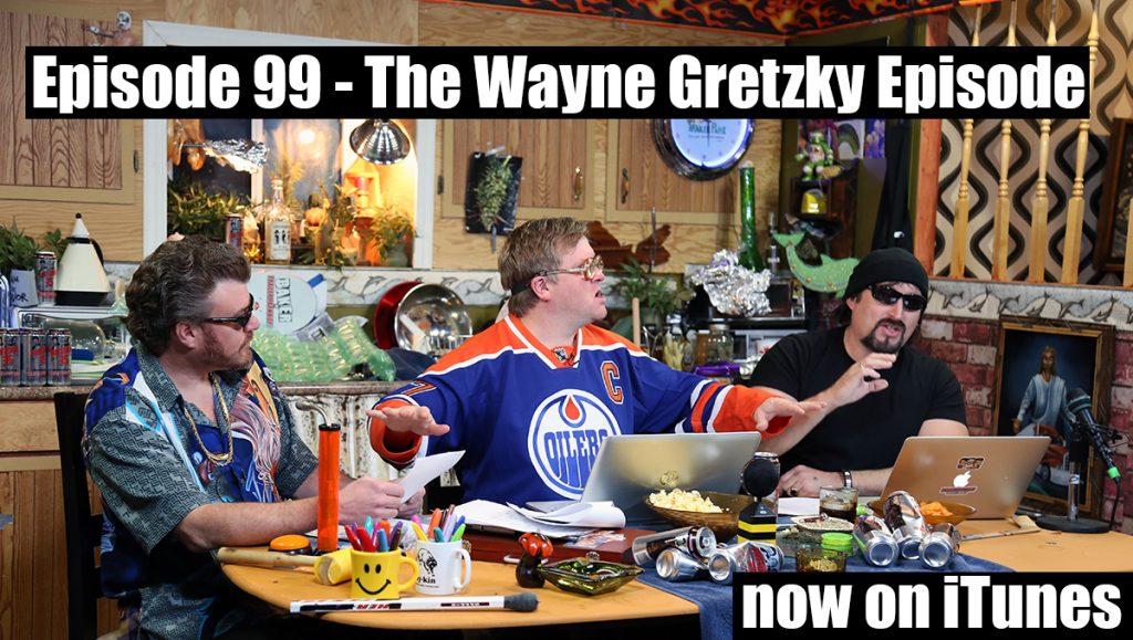 Bubbles dedicates the 99th podcast to Wayne Gretzky
