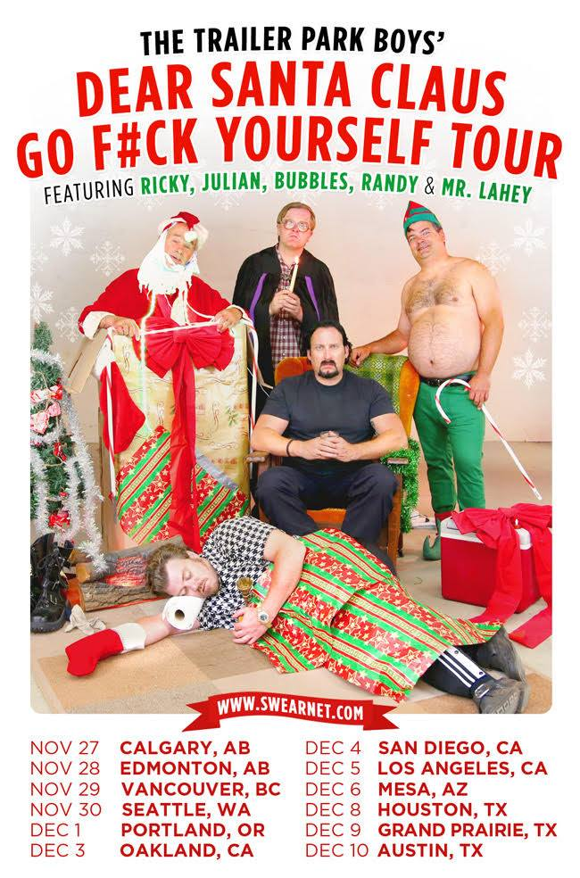 Tour poster and dates for the Trailer Park Boys 2017 Christmas Tour