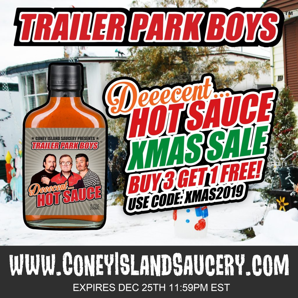 Trailer Park Boys DEEECENT hot sauce