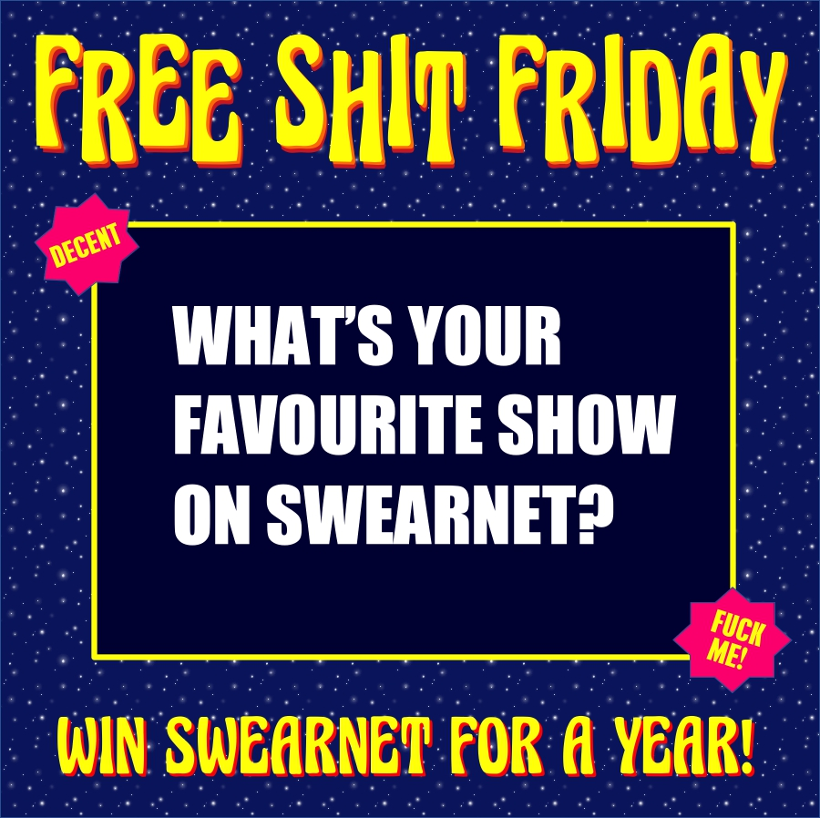 SwearNet Free Shit Friday - answer a question and win a year of SwearNet.com